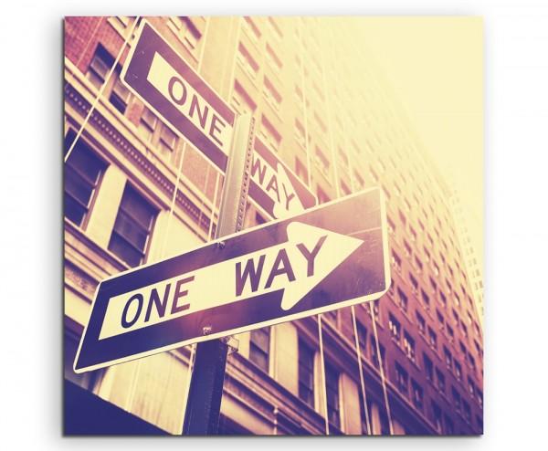 Künstlerische Fotografie – One Way Schild, NYC, USA auf Leinwand